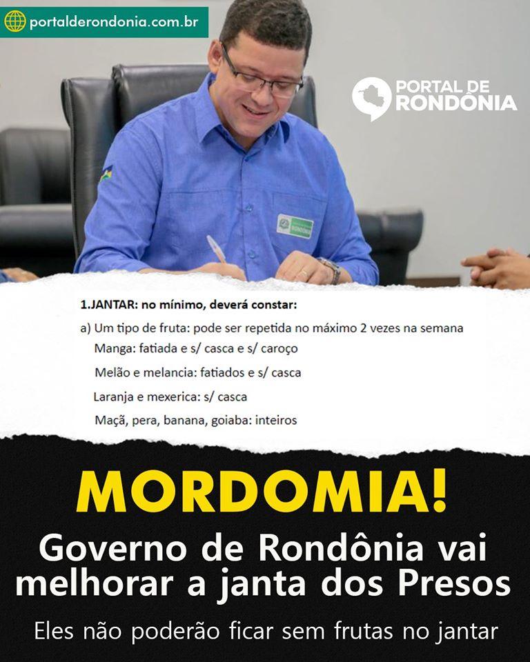 MORDOMIA: Governo de Rondônia vai melhorar a janta dos presos nos presídios